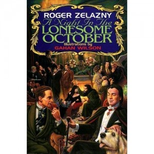 A Night In The Lonesome October by Roger Zelazny